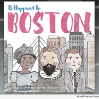 New Press Publishes Picture Book About Boston's History - 'It Happened In Boston'