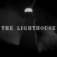 VIDEO: Watch a Second Trailer for THE LIGHTHOUSE