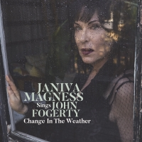 Grammy-Nominated JANIVA MAGNESS Releases 'Change in the Weather: Janiva Magness Sings John Fogerty' this Friday, Sept. 13