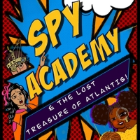 BWW Review: SPY ACADEMY & THE LOST TREASURE OF ATLANTIS at Imagination Stage Photo