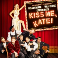 The 2019 Broadway Cast Recording of KISS ME, KATE Starring Kelli O'Hara, Will Chase a Photo
