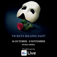 THE PHANTOM OF THE OPERA Extends Dubai Opera Run