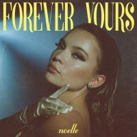 Noelle Returns With 'Forever Yours' Single Photo