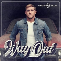 Andy Velo Releases New Album 'Way Out' Photo