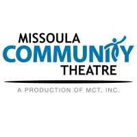 The Missoula Community Theatre Announces Cancellations for Current Season Photo