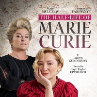 Audible's THE HALF-LIFE OF MARIE CURIE Will Begin Performances Tomorrow Photo