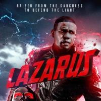 Supernatural Thriller LAZARUS Out Now On Digital Platforms