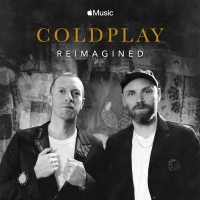 COLDPLAY: REIMAGINED Acoustic EP And Short Available Now on Apple Music