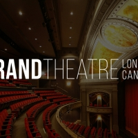 Grand Theatre Announces Cancellations Due to COVID-19