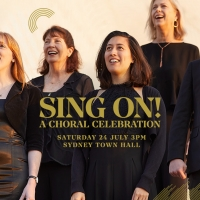 Sydney Philharmonia Choirs Will Perform SING ON! A CHORAL CELEBRATION in July Photo