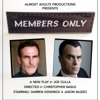 Almost Adults Productions Presents Joe Gulla's MEMBERS ONLY Article