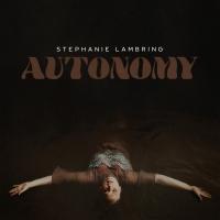 Stephanie Lambring Releases 'Autonomy' Photo