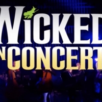 VIDEO: Watch the Full WICKED IN CONCERT Event, Streaming Now! Photo