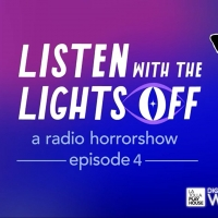 LISTEN: La Jolla Playhouse Presents LISTEN WITH THE LIGHTS OFF Episode Four - 'The Go Photo