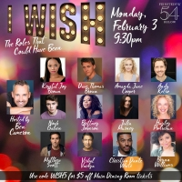 Ben Cameron, Hayley Podschun and More Join I WISH: THE ROLES THAT COULD HAVE BEEN at Feinstein's/54 Below