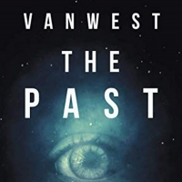 Kenneth Thomas Releases New Science Fiction Novel VANWEST THE PAST