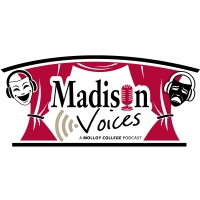 Madison Theatre Presents 'Madison Voices' Podcast Photo