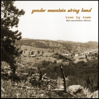 Yonder Mountain String Band Re-Release Pivotal 2nd Album 'Town by Town' For 20th Anniversa Photo