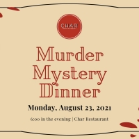Murder Mystery Dinner Comes To Char Restaurant 8/23 Photo