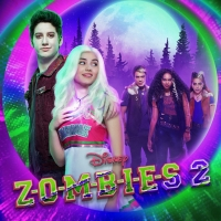 Disney Channel Original Movie ZOMBIES 2 Soundtrack is Available for Pre-Order Now Photo