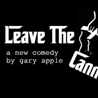 Urban Stages Will Present the First Public Reading of Gary Apple's New Comedy LEAVE THE CANNOLI