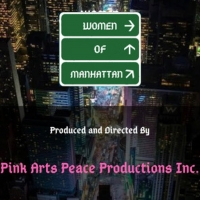 Pink Arts Peace Productions, Inc. Will Revive WOMEN OF MANHATTAN Online Photo