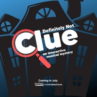 Pixel Playhouse Presents A Live Interactive Musical Comedy: DEFINITELY NOT CLUE Photo