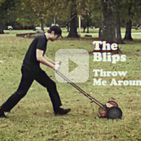 VIDEO: The Blips Release New Music Video 'Throw Me Around' Photo