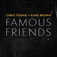 Chris Young Enlists One Of His 'Famous Friends' For Newest Single Photo