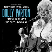 AN EVENING WITH... Series Returns to The Green Room 42 to Celebrate Dolly Parton Photo