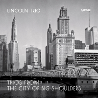 Lincoln Trio Revives Rarities By Revered Chicago Composers June 11 On Cedille Records Photo