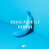David Puentez Releases New Single 'Banana'