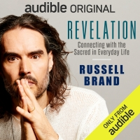 Listen to Excerpts From Russell Brand's Audible Original REVELATION: CONNECTING WITH THE S Photo