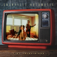 Granville Automatic Release New Record 'Tiny Televisions' Photo