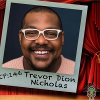 The Theatre Podcast With Alan Seales Chats With Trevor Dion Nicholas Photo