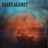 Brass Against Announces 'Brass Against EP' Photo