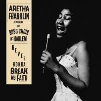 LISTEN: Never-Before-Heard Solo Version of 'Never Gonna Break My Faith' By Aretha Fra Photo