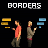 Dirty Laundry Theatre Announces Additional Virtual Performances Of BORDERS Photo
