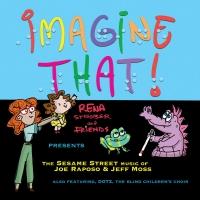 Rena Strober's IMAGINE THAT! Album Featuring Jason Alexander, French Stewart and More Photo