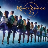 RIVERDANCE Brings Their 25th Anniversary Show To Paris Las Vegas For Five Shows In Ma Photo