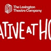 Lexington Theatre Company Launches New Podcast CREATIVE CONVERSATIONS Photo