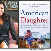AMERICAN DAUGHTER Memoir Captivates Readers, Revealing A Family's Dark Secrets