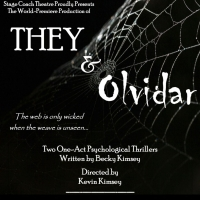 Stage Coach Theatre Presents The World Premiere Of THEY And Olvidar
