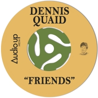 Dennis Quaid Releases New Single 'Friends' Photo