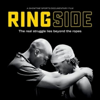 VIDEO: Showtime Releases Official TrailerFor Documentary RINGSIDE