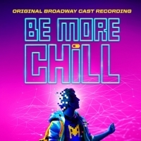 BE MORE CHILL Cast Recording Two Disc CD Set Available Now Photo