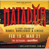 MATADOR Returns To Adelaide For A Sultry Season Of Dance, Burlesque & Circus Photo