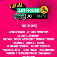 Art House Productions Announces Lineup for VIRTUAL ACCESS JC FRIDAYS Photo