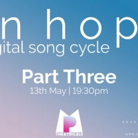 Final Part Of ON HOPE: Digital Song Cycle Streams Tonight Photo