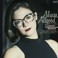 Alyssa Allgood Releases New Album WHAT TOMORROW BRINGS Photo